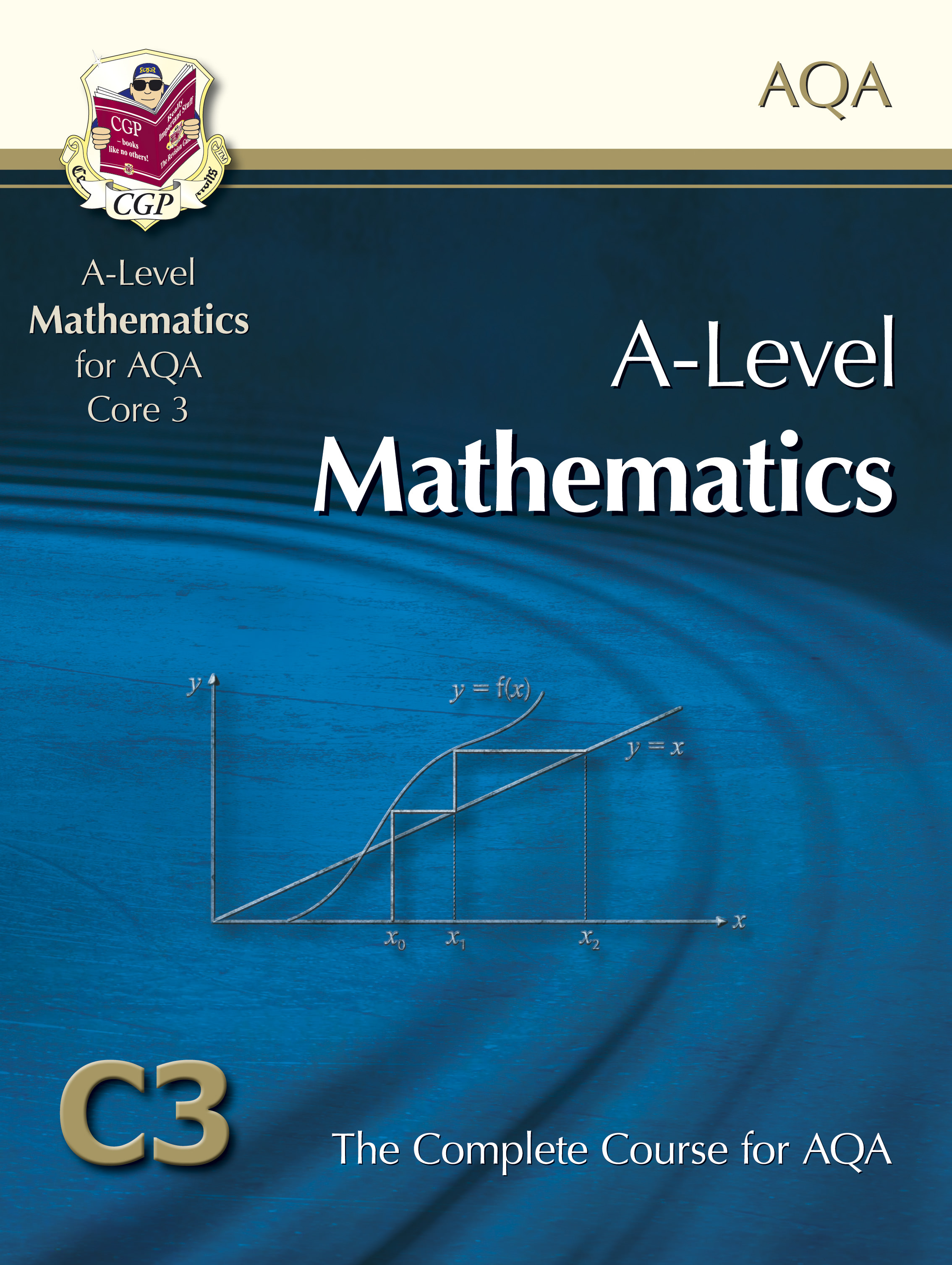 MAC3T61DK - A2-Level Maths for AQA - Core 3: Student Book