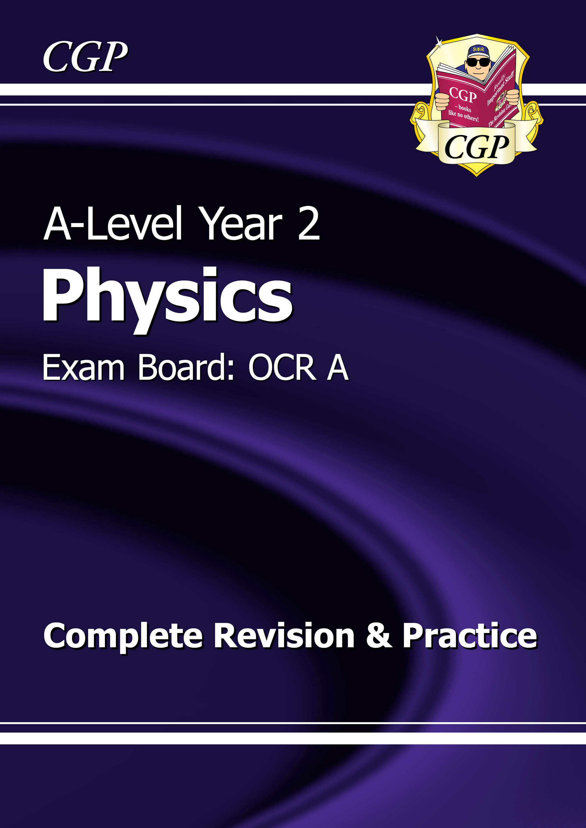 PRAR62DK - A-Level Physics: OCR A Year 2 Complete Revision & Practice