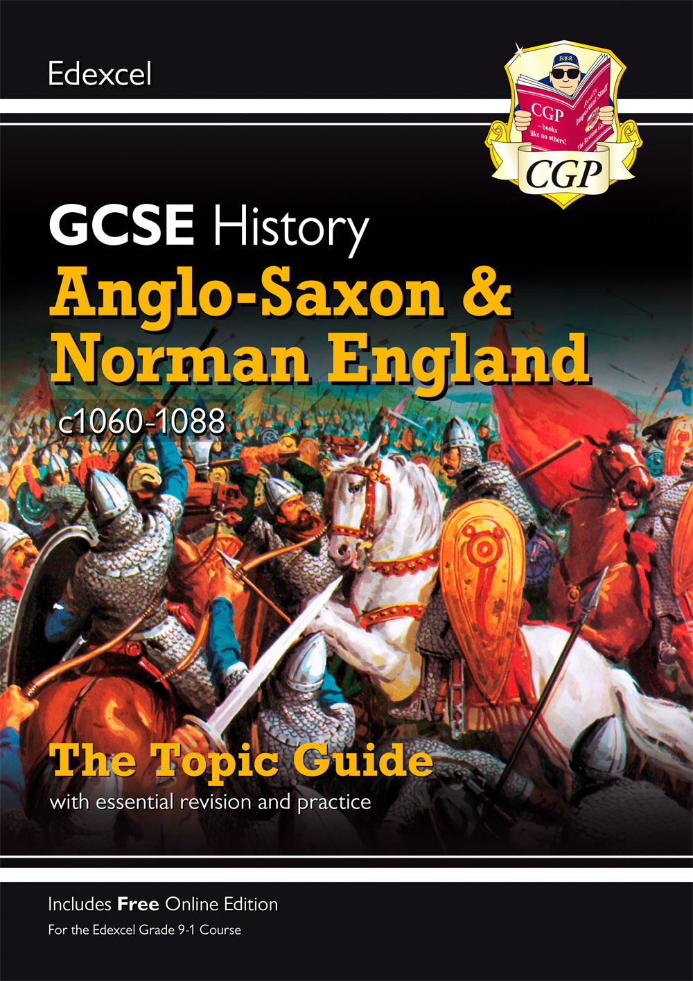 New Grade 9-1 GCSE History Edexcel Topic Guide - Anglo-Saxon and Norman  England, c1060-88
