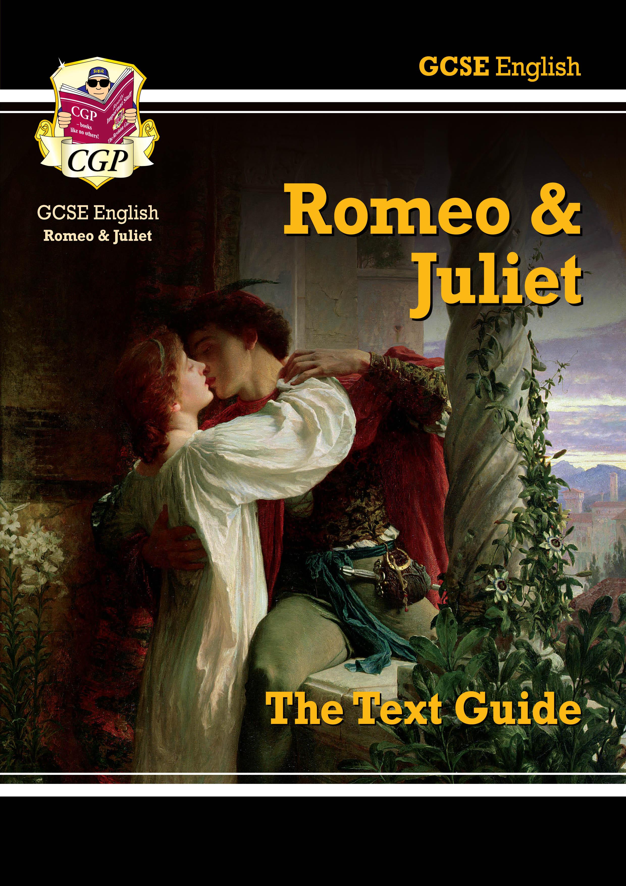 Grade 9-1 GCSE English Shakespeare Text Guide - Romeo
