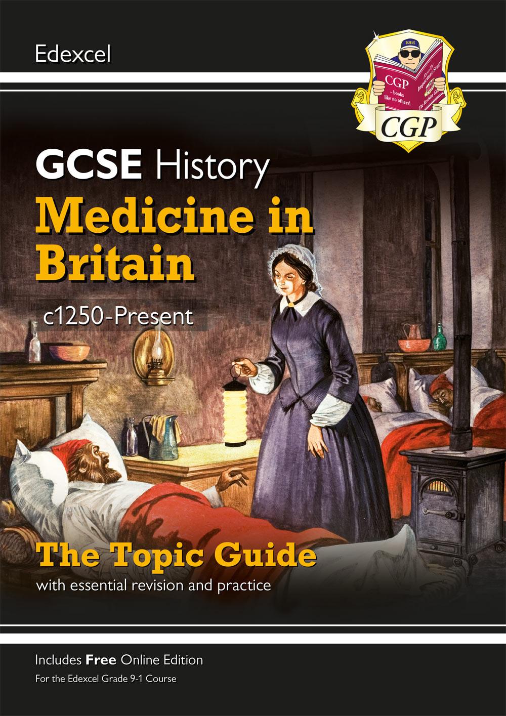 New Grade 9-1 GCSE History Edexcel Topic Guide - Medicine in Britain,  c1250-Present